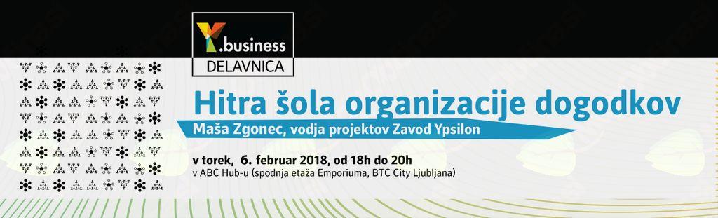 Y.BUSINESS DELAVNICA: Hitra šola organizacije dogodkov