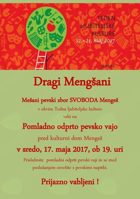 Pomladna odprta vaja mešanega pevskega zbora SVOBODA Mengeš v okviru Tedna ljubiteljske kulture 2017