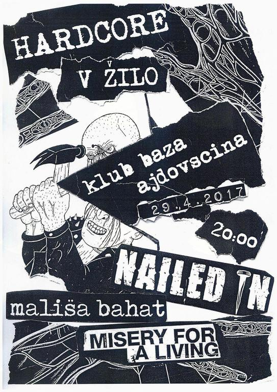 Hardcore v žilo: Mališa Bahat, Mysery for a living in Nailed in