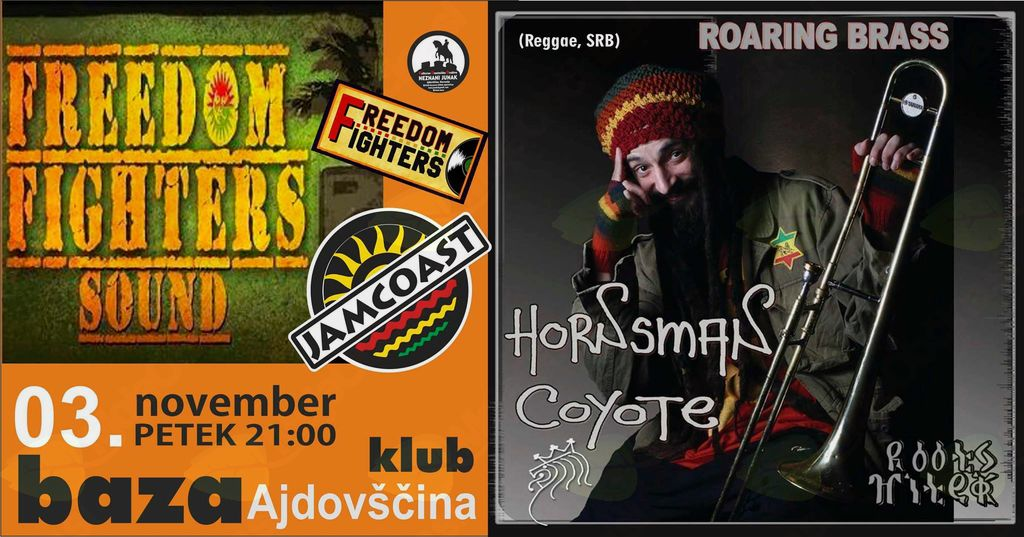 Koncert: Hornsman Coyote SRB & Freedom Fighters SLO