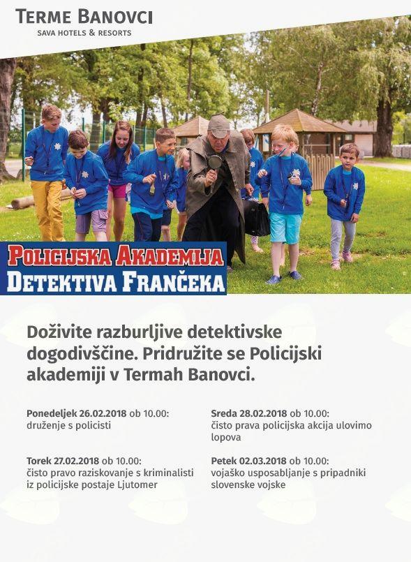 Policijska akademija detektiva Frančeka v Termah Banovci