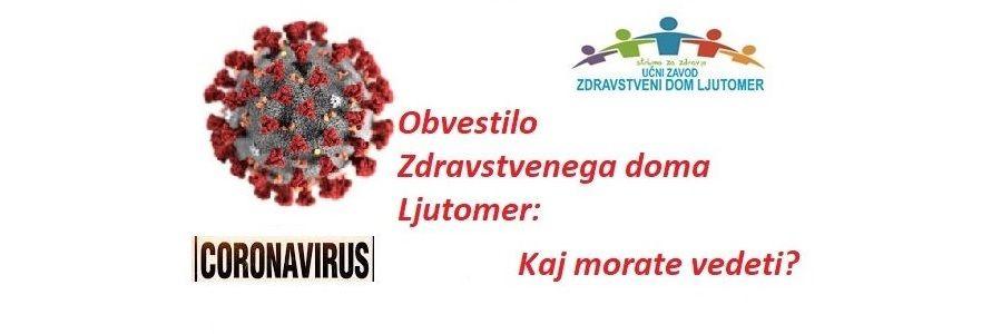 Obvestila Zdravstvenega doma Ljutomer: KORONAVIRUS