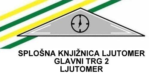 Obvestilo Splošne knjižnice Ljutomer (enoti Muzej in Galerija)