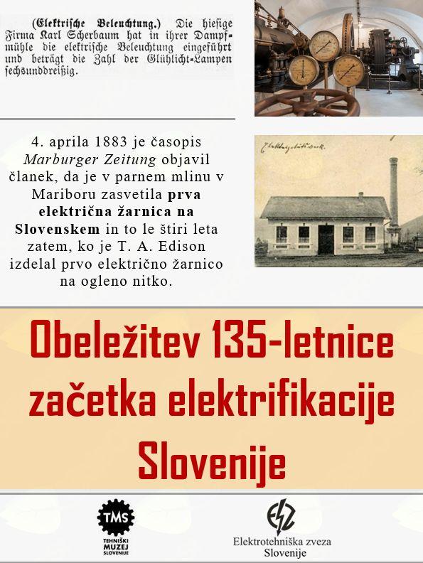 Obeležitev 135-letnice začetka elektrifikacije na Slovenskem s predstavitvijo elektrarn v Sloveniji