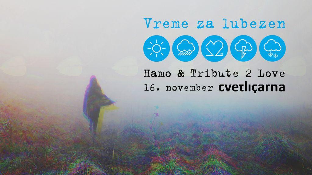 Hamo & Tribute 2 Love - Vreme za lubezen
