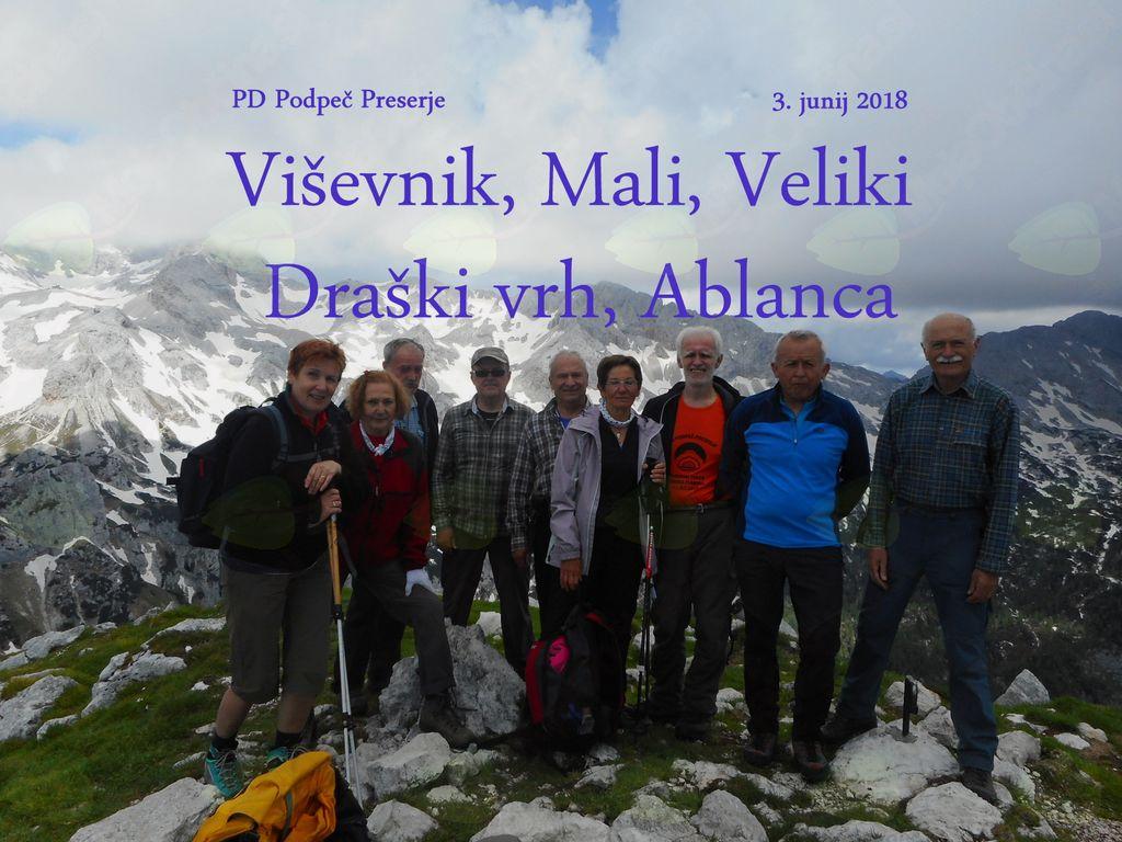 FOTOREPORTAŽA : PD na Viševniku, Malem in Velikem Draškem vrhu ter Ablanci 3.6. 2018