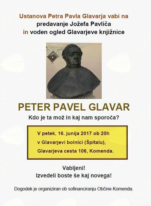 PETER PAVEL GLAVAR - Kdo je ta mož in kaj nam sporoča?