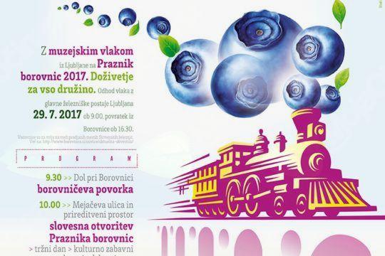 PRAZNIK BOROVNIC 2017 TUDI V ZNAMENJU 160-LETNICE JUŽNE ŽELEZNICE