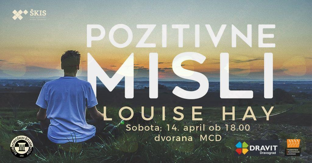 POZITIVNE MISLI: LOUISE HAY