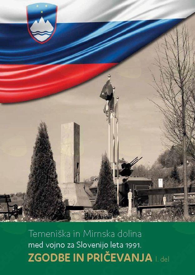 Zgodbe in pričevanja: Temeniška in Mirnska dolina med vojno za Slovenijo leta 1991
