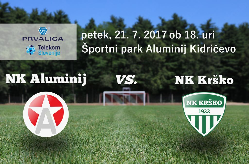 Aluminij : Krško - 2. krog Prve lige Telekom Slovenije 2017/18