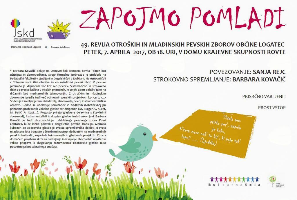 ZAPOJMO POMLADI, 49. območna revija otroških in mladinskih zborov občine Logatec