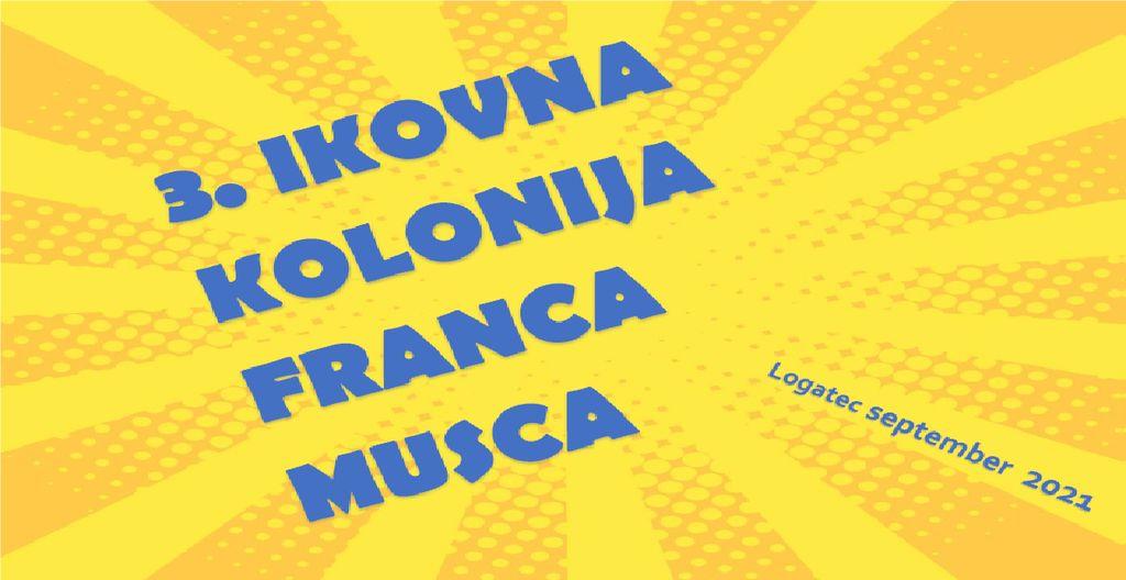 3. likovna kolonija Franca Musca