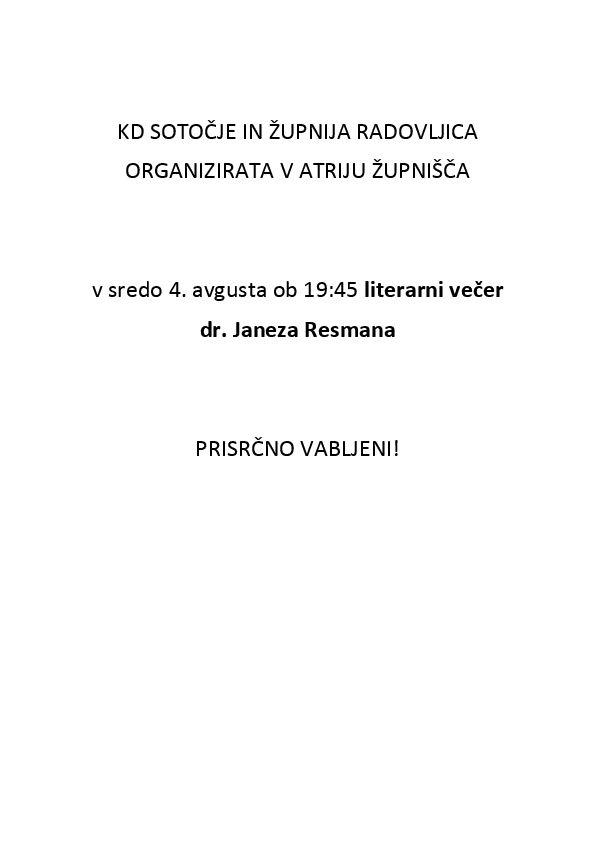 Literarni večer DR. JANEZA RESMANA