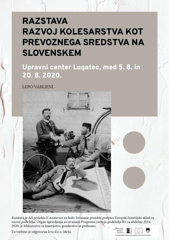 RAZSTAVA RAZVOJ KOLESARSTVA KOT PREVOZNEGA SREDSTVA NA SLOVENSKEM