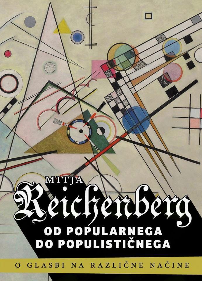 Od popularnega do populističnega - Mitja Reichenbert