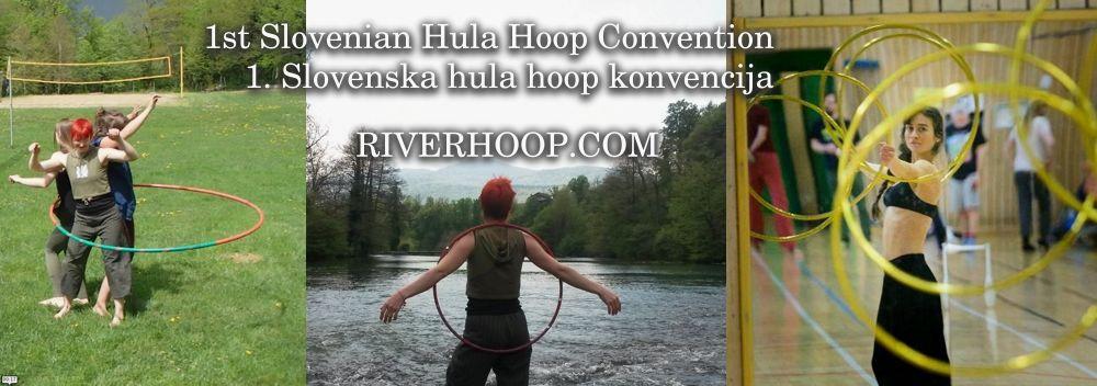 River Hoop - prva slovenska HULA HOOP konvencija