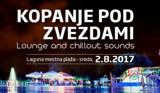 Kopanje pod zvezdami ** Lounge and chillout sounds**