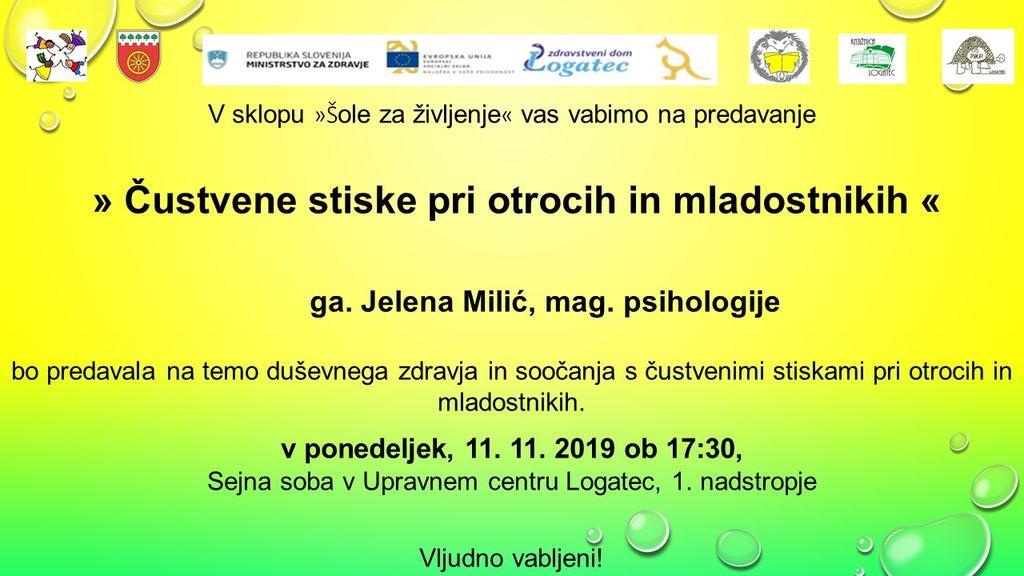 """Šola za življenje"" predavateljica Jelena Milić, mag.psihologije"