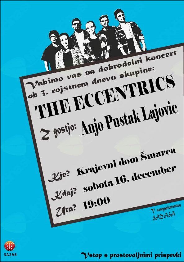 Dobrodelni koncert ob 3.rojstnem dnevu skupine THE ECCENTRICS