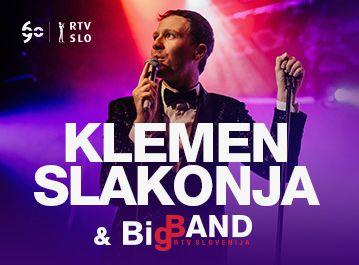 Klemen Slakonja in Big band RTV Slovenija