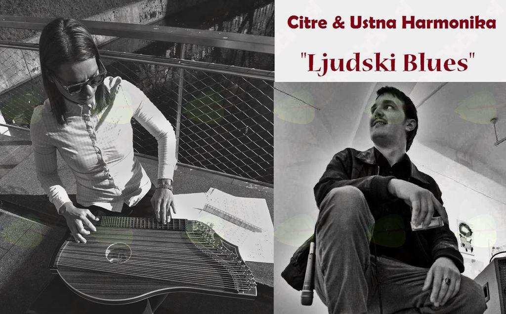 ''Ljudski Blues''                                       Miha Erič-Orglice & mag.Natalija Šepul-Citre