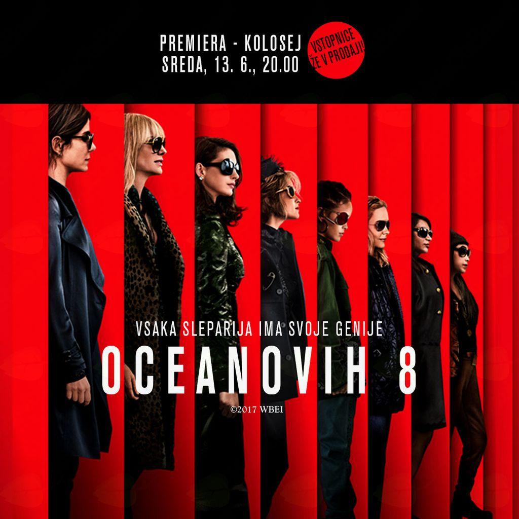 Premiera filma Oceanovih 8!