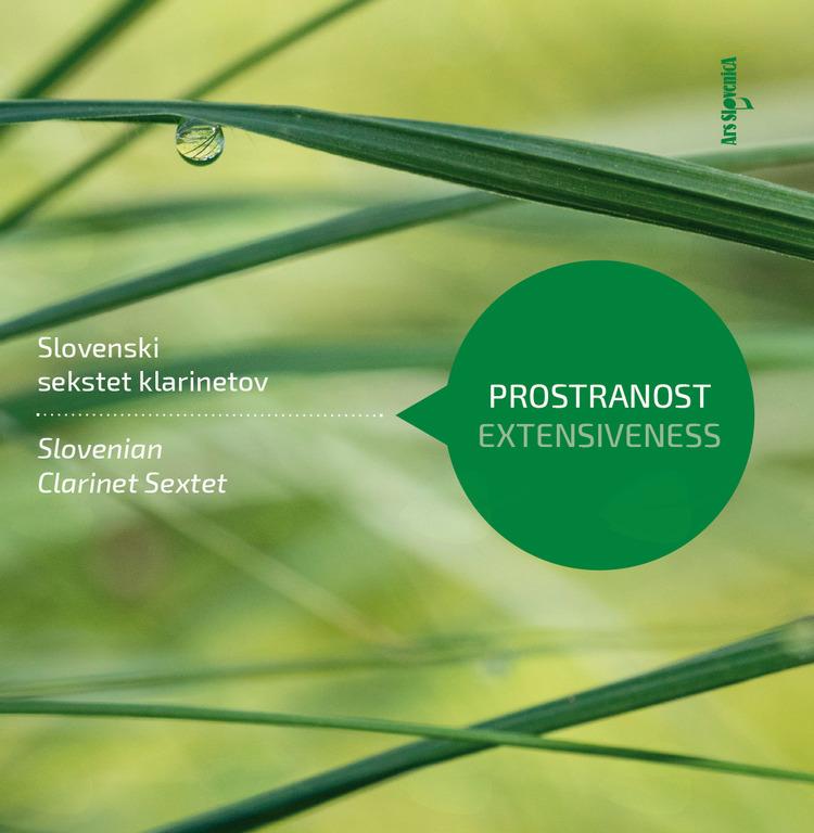 Nova zgoščenka v zbirki Ars SlovenicA: Slovenski sekstet klarinetov: Prostranost