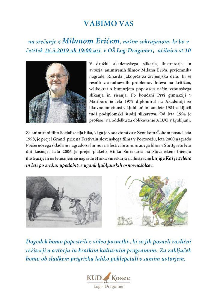 Srečanje in razgovor z Milanom Eričem, prejemnikom nagrade Riharda Jakopiča za življensko delo.