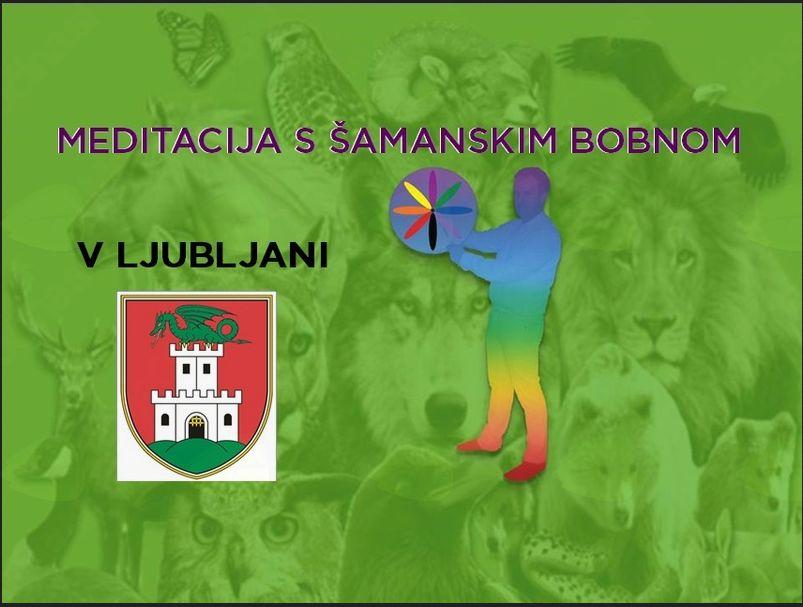 Meditacija s šamanskim bobnom v Ljubljani