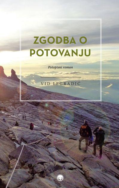 Predstavitev potopisnega romana Vida Legradića: Zgodbe o potovanju