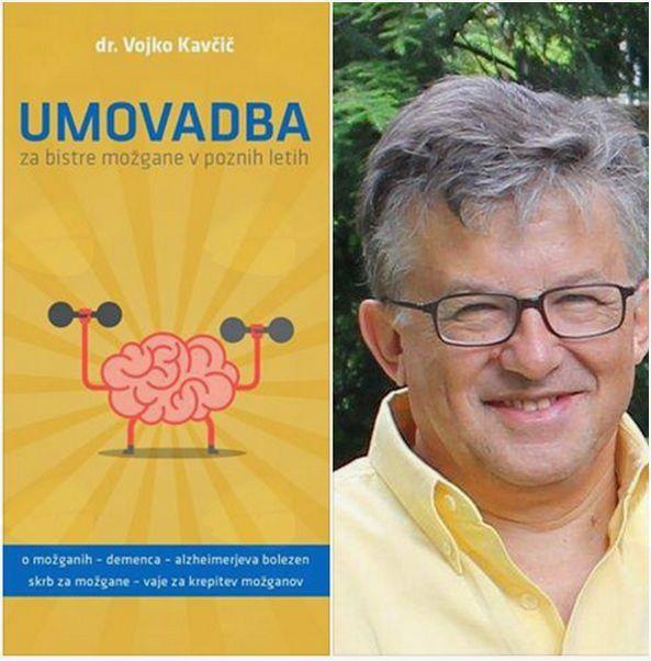 dr. Vojko Kavčič – Umovadba za bistre možgane v poznih letih
