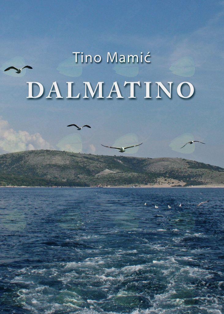 Dalmatino – izbor kolumen Tina Mamića