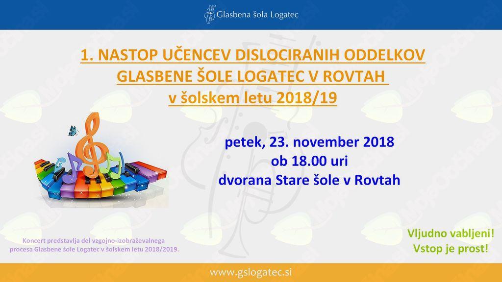 1. Nastop učencev dislociranih oddelkov GŠ Logatec v Rovtah v šolskem letu 2018/19