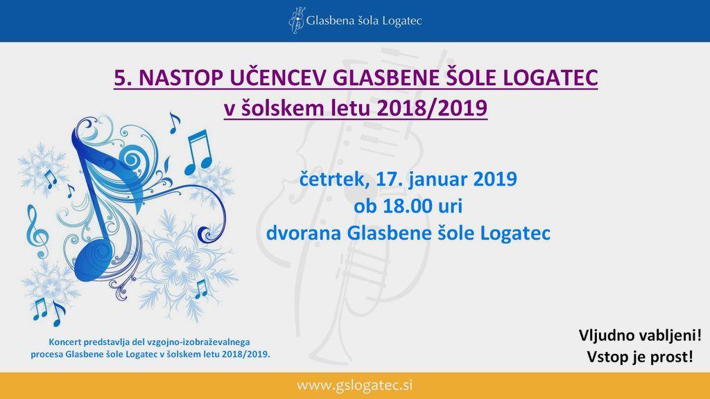 5. nastop učencev Glasbene šole Logatec v š.l. 2018/2019