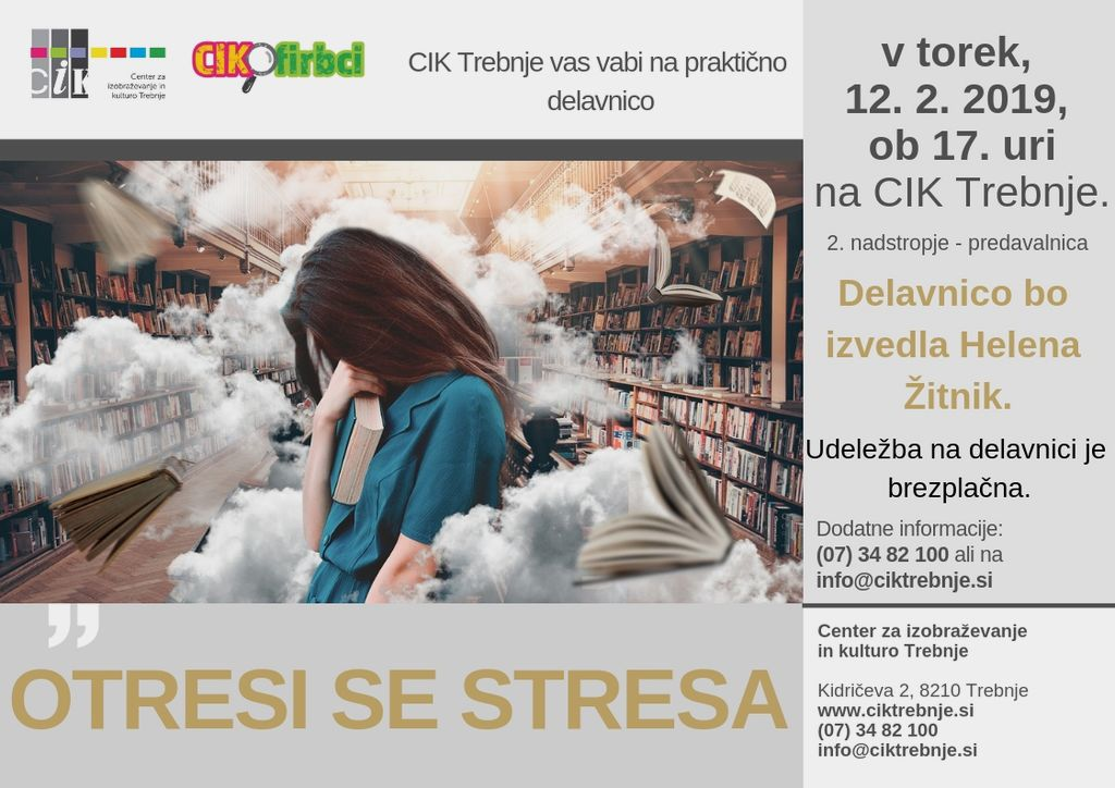 Delavnica Cikofirbci: Otresi se stresa