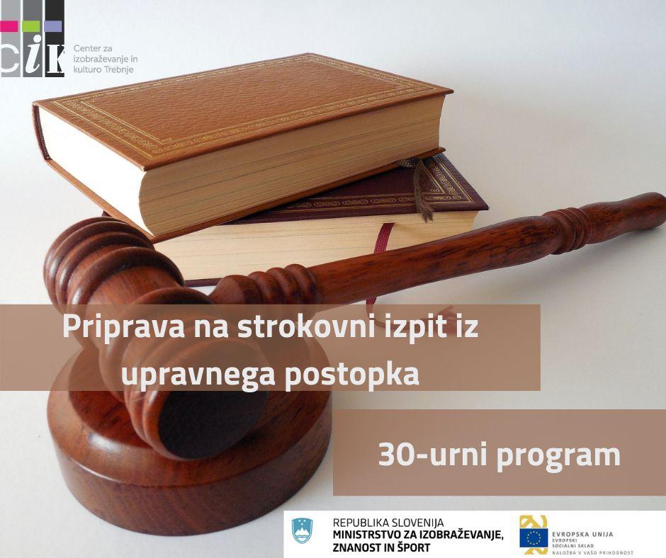 Razpisujemo 30-urni program priprav na strokovni izpit iz upravnega postopka