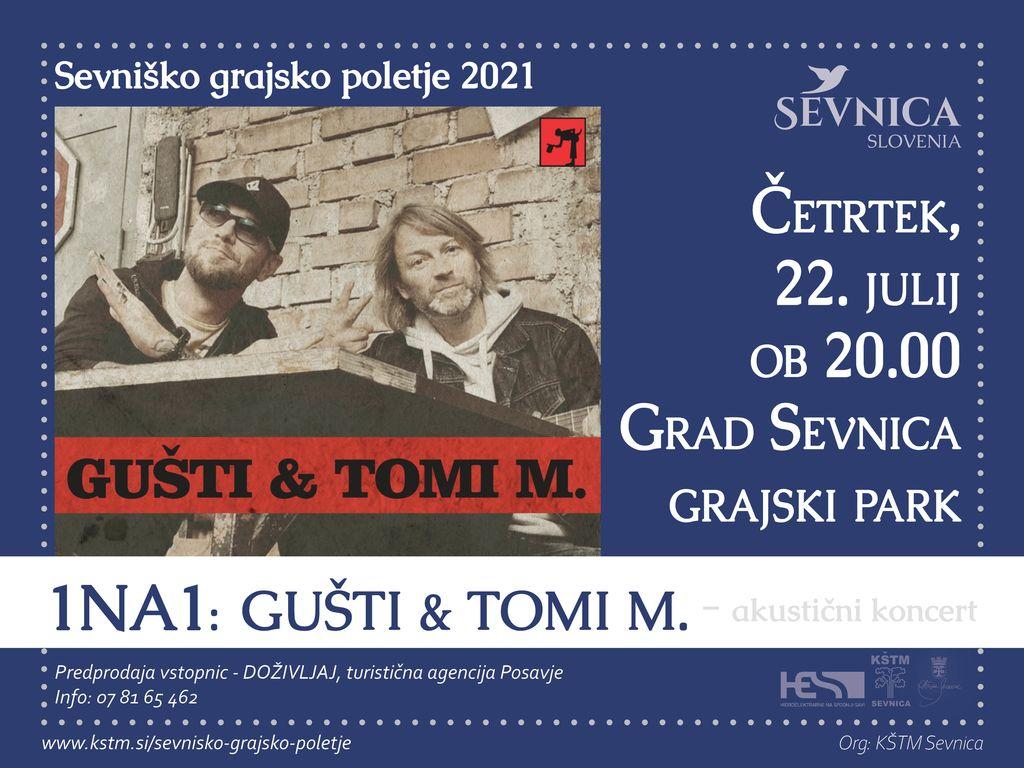 Sevniško grajsko poletje 2021,   Koncert Gušti &Tomi Meglič