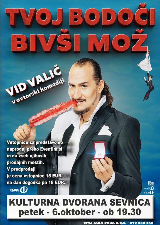 Komedija - TVOJ BODOČI BIVŠI MOŽ - Vid Valič