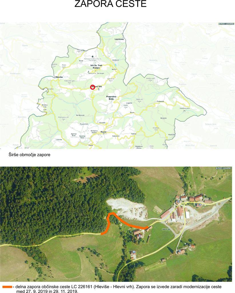 Delna zapora ceste Hleviše - Hlevni vrh