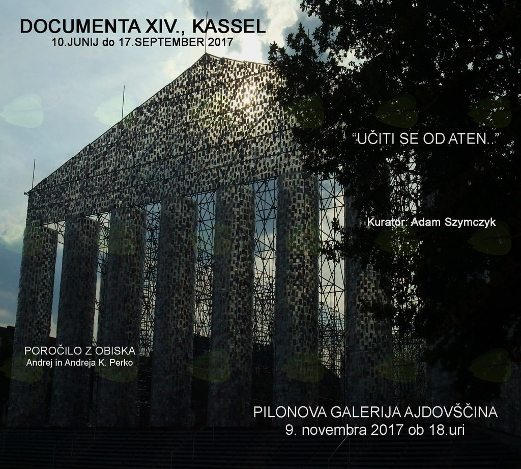 Documenta XIV., Kassel, poročilo z obiska. Predstavitev: Andrej in Andreja K. Perko