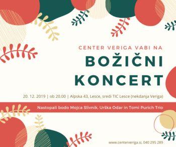 Petek, 20.12., božični koncert v Centru Veriga
