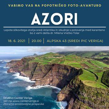 18. 6. 2021 - ob 20.00    Azori, Potopisna foto-avantura