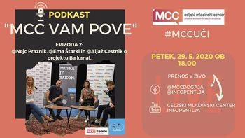 MCC vam pove: Podkast z ekipo BA kanala