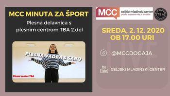 MCC minuta za šport - Plesna delavnica s plesnim centrom TBA 2.del