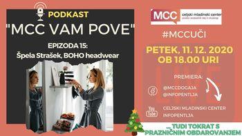MCC vam pove: Podkast s Špelo Strašek (BOHO headwear)