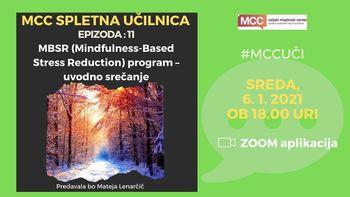Spletna učilnica: MBSR (Mindfulness-Based Stress Reduction) program – uvodno srečanje