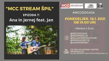 MCC stream ŠPIL: Ana in Jernej feat. Jan