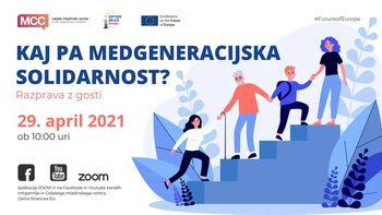 Spletna razprava: Kaj pa medgeneracijska solidarnost?