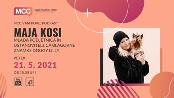 MCC vam pove podkast: Maja Kosi